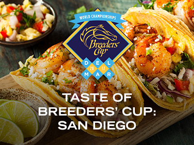 Breeders' Cup Announces New Infield Festival, Taste of Breeders' Cup: San Diego