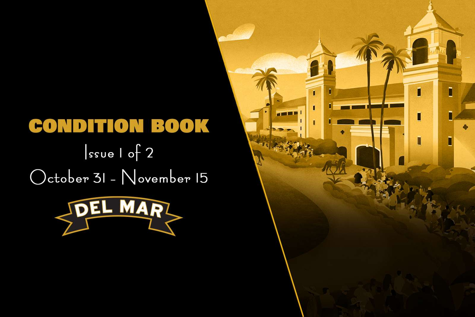 Photo of First Condition Book for Del Mar's Bing Crosby Season Is Out